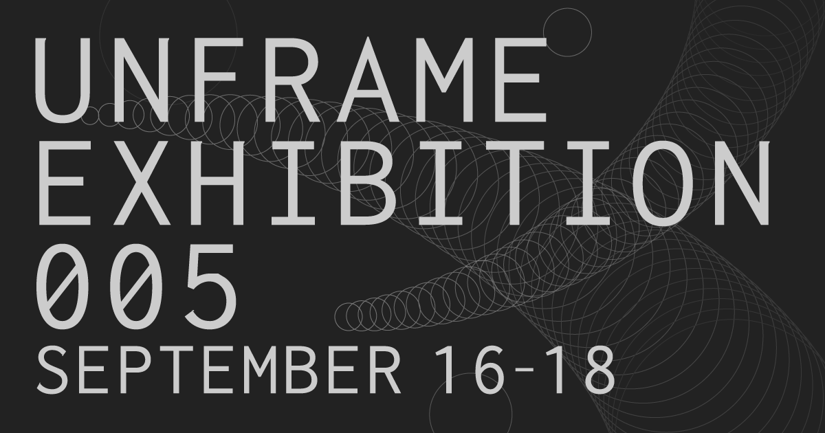 UFEX005 unframe exhibition 005